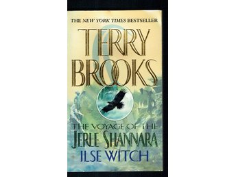 Terry Brooks - The voyage of the jerle shannara - Ilse witch