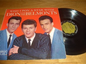 Dion and The Belmonts Lp. Wish upon a star with. Rare 1:a press !!!