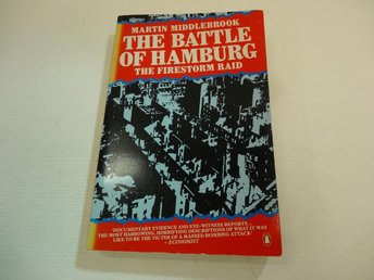The battle of Hamburg - the firestorm raid