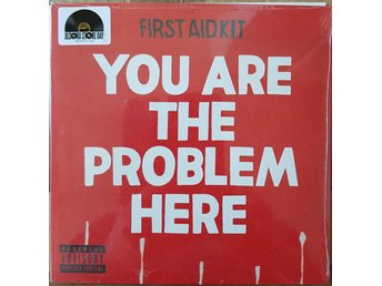 "First Aid Kit ""You are the problem here"" 7""   RSD 2018"