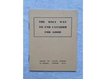 The only way to end catharr for good - informationshäfte 1935