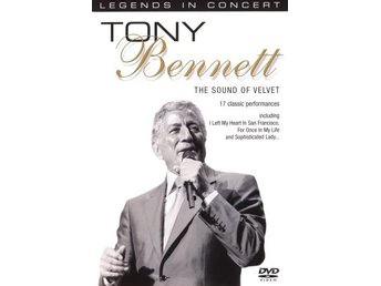 Legends in Concert - Tony Bennett: The Sound of Velvet