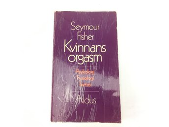 Kvinnas orgasm Seymour Fisher ISBN 9100389366
