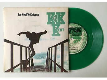 "Klark Kent ""Too Kool To Kalypso"" 1978 Grön vinyl The Police Copland DIY"