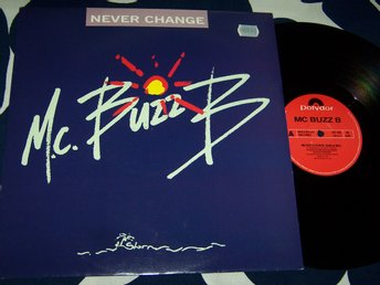 "MC BUZZ B - NEVER CHANGE 12"" 1991 UK"