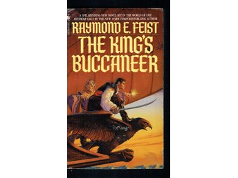 Raymond E. Feist - Riftwar - The kings buccaneer (På eng)