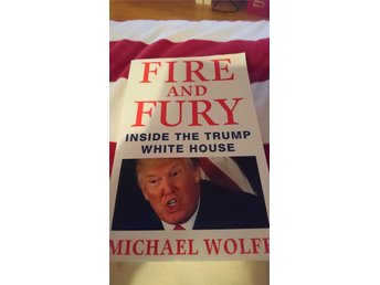 Fire and Fury av Michael Wolff