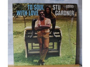 STU GARDNER  :: TO SOUL WITH LOVE  (LP)  US Press