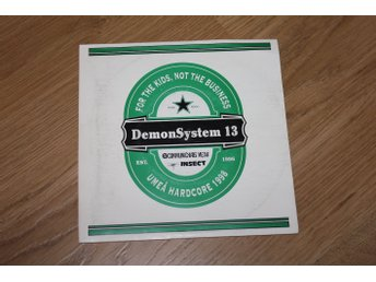 DemonSystem 13- For The Kids, Not The Business - Umeå Hardcore 1998?