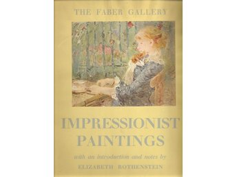 The Faber gallery impressionist paintings with an ...