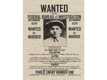 WANTED POSTER LESTER M. GILLIS *BABY FACE NELSON*