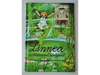 Linnea i Målarens Trädgård av Christina Björk och Lena Anderson - Lund - R & S. 1992. 53 s. Mycket gott skick. - Lund