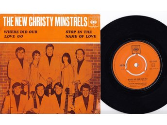 NEW CHRISTY MINSTRELS - WHERE DID OUR LOVE GO