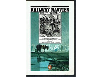 The Railway Navvies - Terry Coleman (engelska)