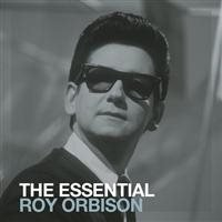 Orbison Roy: The essential (2 CD)