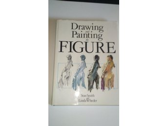 Drawing and painting figure av Stan Smith, Linda Wheeler