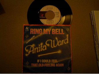 VINYLSKIVA SINGEL ANITA WARD: RING MY BELL/IF I COULD FEEL THAT OLD FEELING AGAI