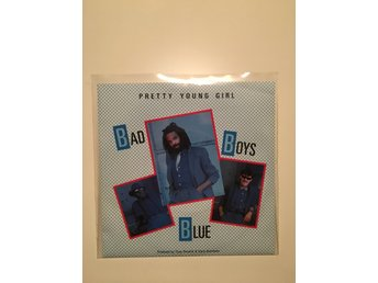 "Bad boys blue - Pretty young girl.  7"" 1985"