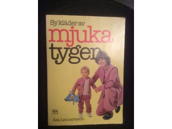 Sy kläder av mjuka tyger inkl. mönsterark Åsa Lennartsson - Eksjö - Sy kläder av mjuka tyger inkl. mönsterark Åsa Lennartsson - Eksjö