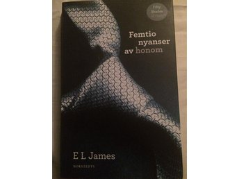 Femtio nyanser av honom E L James Fifty shades of Grey