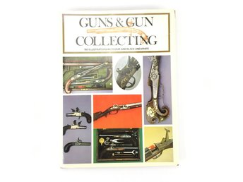 GUNS & GUN COLLECTING De Witt Bailey Ian Hogg 1972 ISBN 0706400224