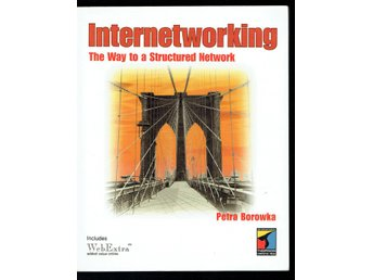 Internetworking - The Way to a Structured Network