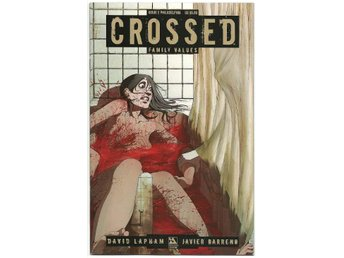 Crossed: Family Values # 2 Philadelphia Cover NM Ny Import REA!