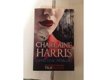 True blood - Living Dead in Dallas - Charlaine Harris