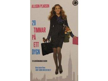 28 timmar på ett dygn, Allison Pearson (Pocket) - Knäred - 28 timmar på ett dygn, Allison Pearson (Pocket) - Knäred