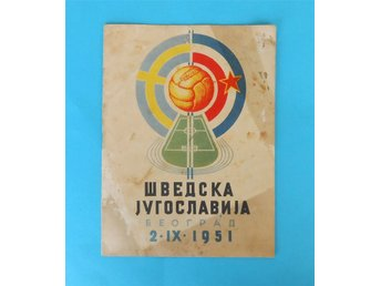YUGOSLAVIIA : SWEDEN - 1951. original football programme * fotboll program RRR