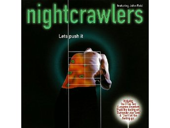 Nightcrawlers w/John Reid ?–Lets Push It cd 1995 euro house