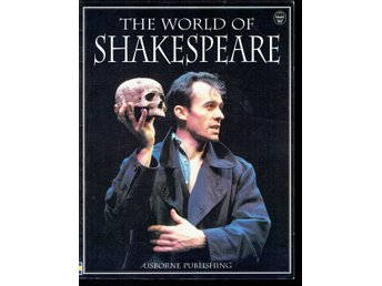 The world of Shakespeare - Claybourne & Treays (på engelska)