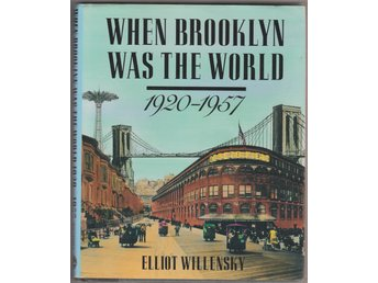 WHEN BROOKLYN WAS THE WORLD  HARD COVER BOOK BOK