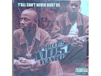 Phillys Most Wanted title* Y'All Can't Never Hurt Us / What Makes Me* Hip Hop12