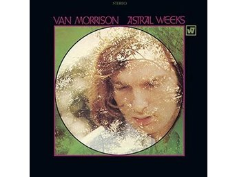 Morrison Van: Astral weeks (Vinyl LP)