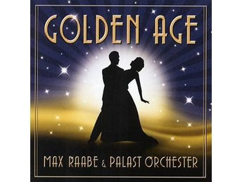 Raabe Max & Palast Orchester: Golden age 2013 (CD)