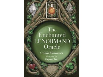 The Enchanted Lenormand Oracle 9781786781420