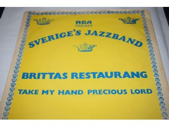 Sveriges Jazzband     Brittas restaurang / Take my hand precious lord