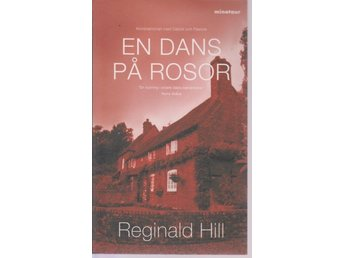 Reginald Hill: En dans på rosor