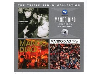 Mando Diao: Triple album collection 2002-06 (3 CD)