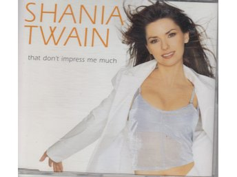 Shania Twain That Don't Impress Me Much GAY