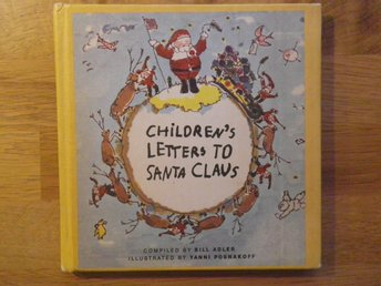 BILL ADLER - CHILDREN'S LETTERS TO SANTA CLAUS 1969 BARNS BREV TILL JULTOMTEN