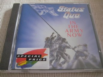 STATUS QUO - IN THE ARMY NOW.