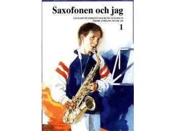 Saxofonen Och Jag 1 (Bok) - Nossebro - Saxofonen Och Jag 1 (Bok) - Nossebro
