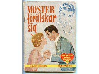 Moster förälskar sig 1958 Min melodis hjärte bibbliotek 109 - Motala - Moster förälskar sig 1958 Min melodis hjärte bibbliotek 109 - Motala