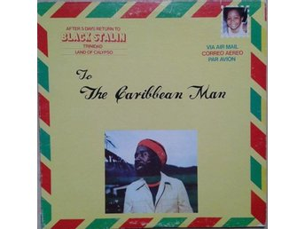 Black Stalin title* To The Caribbean Man* Folk, World, Calypso RED LP US