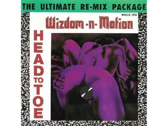 Wizdom-N-Motion ?–Head To Toe (The Ultimate Re-Mix Packa) cd