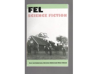 Fel - Science Fiction - En antologi