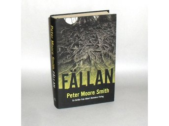 Fällan : Moore Smith Peter