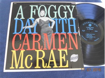 CARMEN McRAE - A foggy Day With, Stereo LP Stardust SDS 118, USA 60-tal?